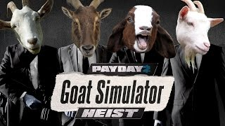 getlinkyoutube.com-[Payday 2] Death Wish - Goat Simulator Heist