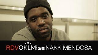 Interview: RdvOKLM avec Nakk Mendosa