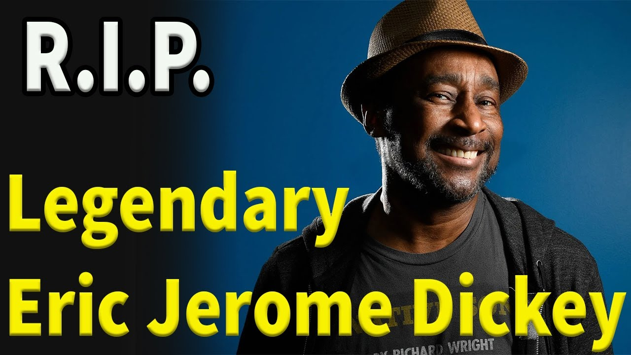 Sad News :  New York Times best-selling American Author Eric Jerome Dickey  Died