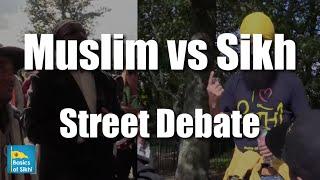 Must Watch! Muslim Vs Sikh - Street Debate