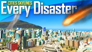 getlinkyoutube.com-Cities: Skylines Natural Disasters | EVERY DISASTER!