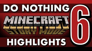 getlinkyoutube.com-What if You Do Nothing? - Minecraft: Story Mode (Episode 6) SPOILERS!