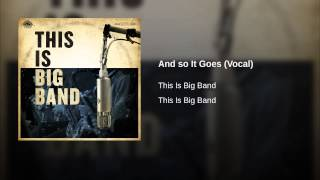 And so It Goes (Vocal)