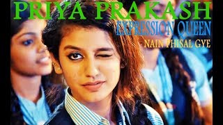 Expression queen (priya prakash) Nain Phisal Gaye   welcome to new york