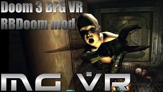 Doom 3 BFG VR RBDoom Mod Part 8 - VR Gameplay HTC Vive width=