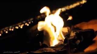 getlinkyoutube.com-مشاهد للمونتاج ( شبّة النار ) عالي الجودة HD تصوير سليمان الحنيني