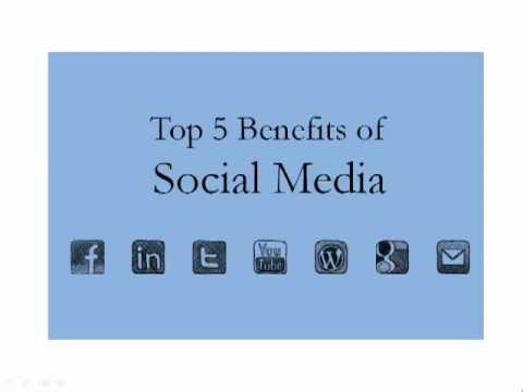 5 Benefits of Social Media for Business