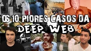 getlinkyoutube.com-OS 10 PIORES CASOS DA DEEP WEB +16