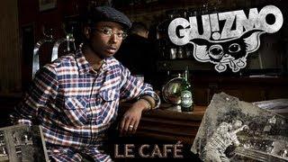 Guizmo - Le Café