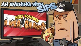 getlinkyoutube.com-Holy Potatoes! A Weapon Shop!? - An Evening With Sips