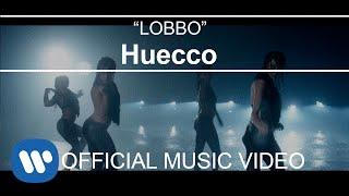 HUECCO - LOBBO (Videoclip Oficial)