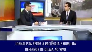 getlinkyoutube.com-Jornalista perde a paciência e humilha defensor de Dilma ao vivo