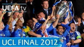 Chelsea v Bayern: 2012 UEFA Champions League final highlights