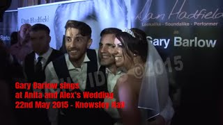 getlinkyoutube.com-Gary Barlow sings at Anita and Alex's Wedding - 22nd May 2015 - Knowsley Hall