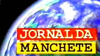getlinkyoutube.com-Jornal da Manchete - Trilha Sonora Completa (1994-1998)