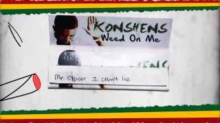 Konshens - Weed On Me