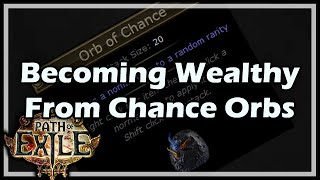 getlinkyoutube.com-[Path of Exile] Becoming Wealthy From Chance Orbs