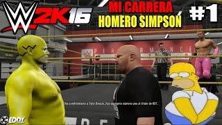 "WWE 2K16: MI CARRERA - ""Homero Simpson"" - Parte 1"