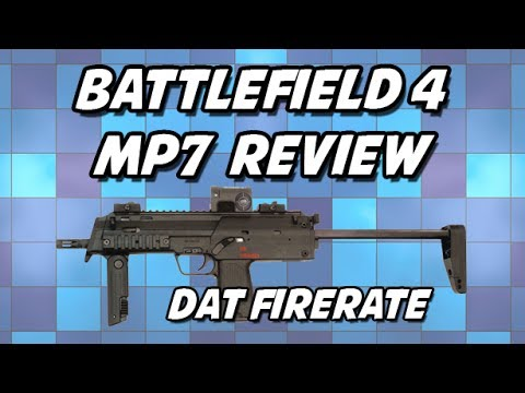 BF4 MP7 Review
