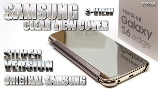 getlinkyoutube.com-Samsung Galaxy S6 Edge - Clear View Cover, Silver Mirror (Test & Unboxing) Original Accessory