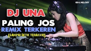 Enak Gila bos DJ UNA Remix Terbaru 2018 Breakbeat Paling Enak Bassnya SLOW Cocok Buat Happy Happy