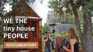 getlinkyoutube.com-We The Tiny House People (Documentary): Small Homes, Tiny Flats & Wee Shelters
