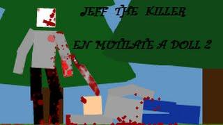 getlinkyoutube.com-Jeff the killer en mutilate a doll 2