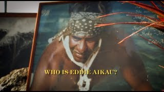 Who is Eddie? - Quiksilver In Memory of Eddie Aikau 2012-13