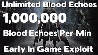 getlinkyoutube.com-Bloodborne - Early In Game Exploit (Infinite / Unlimited Blood Echoes) (PATCHED)
