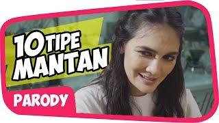 10 TIPE MANTAN feat LUNA MAYA Wkwkwk