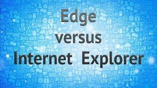 getlinkyoutube.com-Edge Versus Internet Explorer
