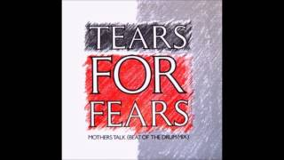 getlinkyoutube.com-Tears for Fears - Mothers Talk (Beat of The Drum Mix)