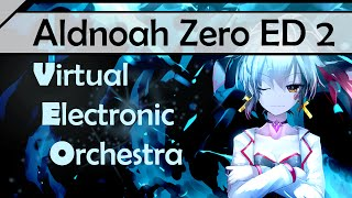 getlinkyoutube.com-Aldnoah Zero ED - aLIEz Full Orchestra【Virtual Electronic Orchestra】 【Hereson】