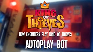 How Engineers Play King of Thieves: Autoplay Bot