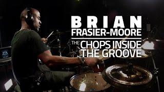 getlinkyoutube.com-Brian Frasier-Moore - The Chops Inside The Groove (FULL DRUM LESSON)