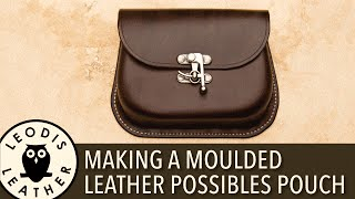 getlinkyoutube.com-Making a Moulded Leather Possibles Pouch