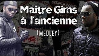 Maître Gims - À l'ancienne ! (medley)