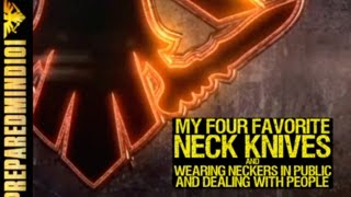 getlinkyoutube.com-My 4 Favorite Neck Knives / Neck Knives In Public - Preparedmind101