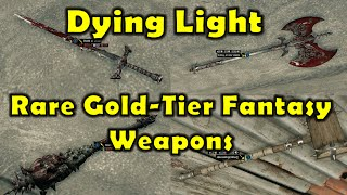 getlinkyoutube.com-All 4 RARE Gold-Tier Fantasy Weapons In Dying Light