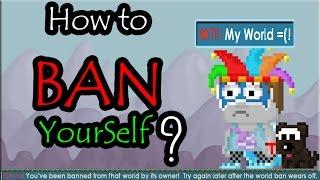 getlinkyoutube.com-Growtopia | How to BAN YourSelf?