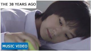getlinkyoutube.com-จริงๆนะ (Jing Jing Na) - The 38 Years Ago 「Official Music Video」