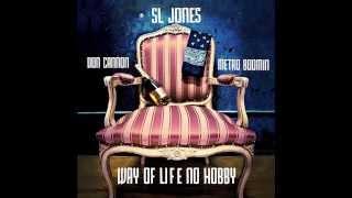 SL Jones - Big Bank (No Ones)