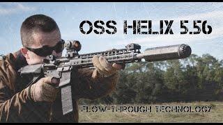 getlinkyoutube.com-OSS Helix 5.56mm Suppressor