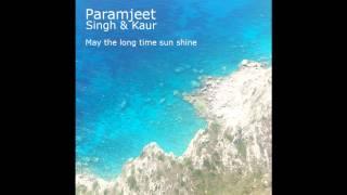 getlinkyoutube.com-May The Long Time Sun Shine: Paramjeet Singh & Kaur - Kundalini Yoga Mantra
