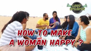 getlinkyoutube.com-How to Make A Woman Happy   Loud Speaker Episode - 3   Madras Central