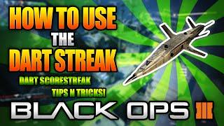 getlinkyoutube.com-How to Use the DART Scorestreak Properly in Black Ops 3 (It's Awesome)!! | BO3 Tips n' Tricks