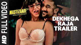 getlinkyoutube.com-Dekhega Raja Trailer FULL VIDEO SONG | Mastizaade | Sunny Leone, Tusshar Kapoor, Vir Das | T-Series
