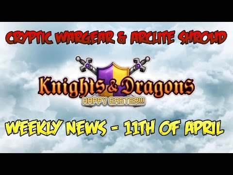 Knights and Dragons News! - 11th April 2014 With Cryptid Wargear+