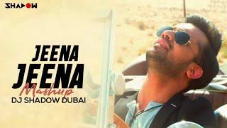 getlinkyoutube.com-Jeena Jeena Mashup | Badlapur | DJ Shadow Dubai Remix | Varun Dhawan | Yami Gautam | Atif Aslam