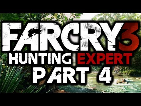 Far Cry 3: Hunting Expert! - #4 - DEMONS - (Quest To Kill All Animals)